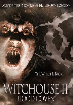 Дом ведьм 2: Кровавый шабаш (2000)