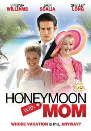 Медовый месяц с мамой (2006)