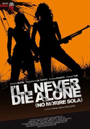 Ни за что не умру в одиночку (2008)