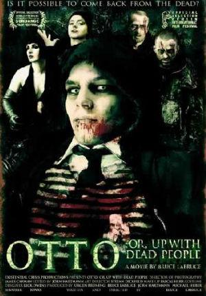 Отто, или В компании мертвецов (2008)