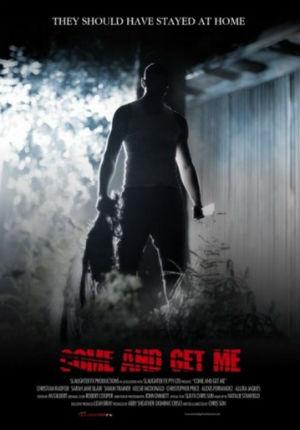 Приди и получи меня (2011)