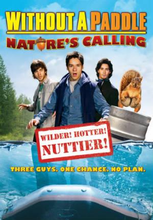 Трое в каноэ 2: Зов природы (2008)