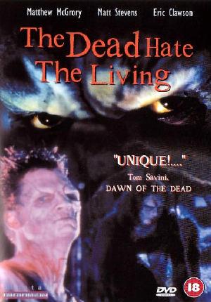 Мертвецы ненавидят живых (1999)