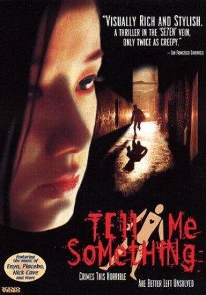 Скажи мне что-нибудь (1999)
